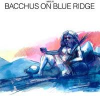 Bacchus on blue ridge
