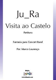 Ju_Ra - Visita ao Castelo