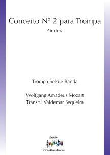 Concerto para Trompa e Banda .K. 417 nº2 W. A. Mozart