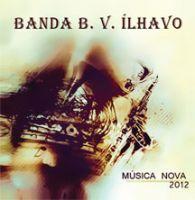 Banda B. V. Ílhavo - Música Nova 2012