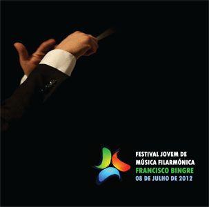 Festival Jovem de Música Filarmónica Francisco Bingre 08 de Julho de 2012