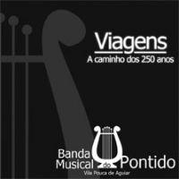 Banda Musical do Pontido - Viagens - A Caminho dos 250 anos
