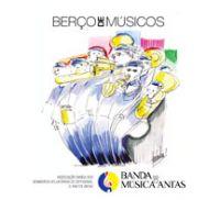 Berço de Músicos - Banda de Música de Antas