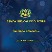 Banda Musical de Oliveira - Pautando Emoçõe... 232 Anos Depois...