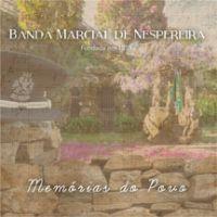 Banda Marcial de Nespereira - Memórias do Povo