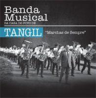 Banda Musical da Casa do Povo de Tangil - Marchas de Sempre