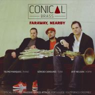 Faraway, Nearby - Conical Brass