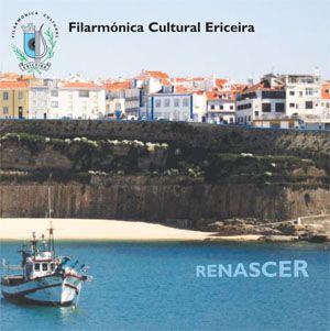 Filarmónica Cultural Ericeira - Renascer