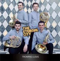 Trompas Lusas - The Eternal City