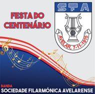 Sociedade Filarmónica Avelarense - Festa do Centenário