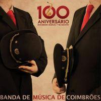 Banda de Música de Coimbrões - 100º Aniversário