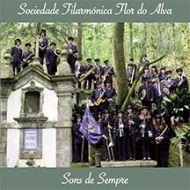 Sociedade Filarmónica Flor do Alva - Sons de Sempre