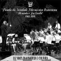 Banda da Sociedade Filarmónica Vestiariense - 112 Anos de História e Cultura