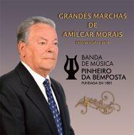 Banda de Música de Pinheiro da Bemposta - Grandes Marchas de Amílcar Morais