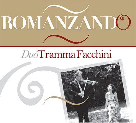 Duo Tramma Facchini - Romanzando