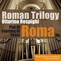 Roman Trilogy - Banda Sinfónica Portuguesa