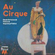 Au Cirque - Banda Sinfónica da PSP
