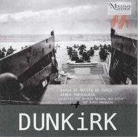 Banda de Música da Força Aérea Portuguesa - Dunkirk