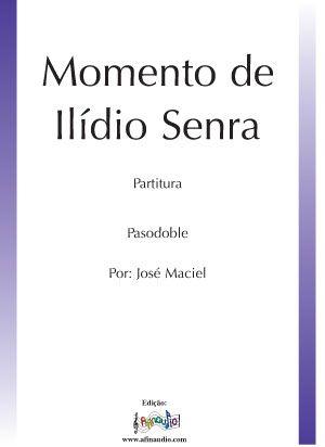 Momento de Ilídio Senra