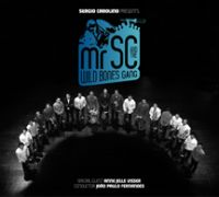 Mr SC & Wild Bones Gang