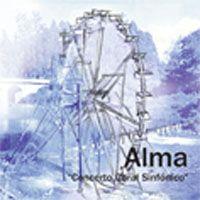 Alma - Concerto Coral Sinfónico