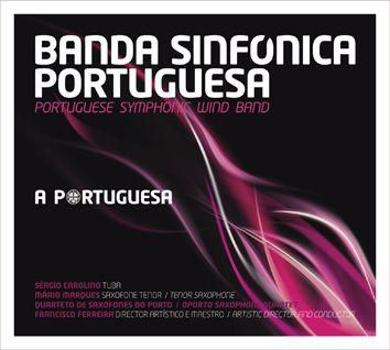 Banda Sinfónica Portuguesa - A Portuguesa
