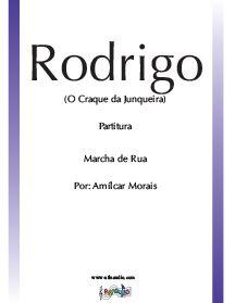 Rodrigo - O Craque da Junqueira