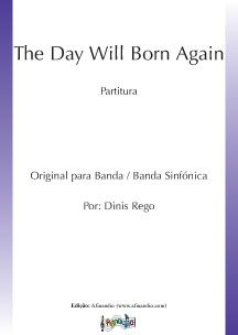 The Day Will Born Again