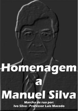 Homenagem a Manuel Silva
