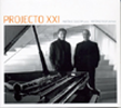 Projecto XXI