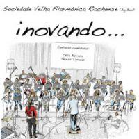 Inovando... - Soc. Velha Fil. Riachense - Big Band